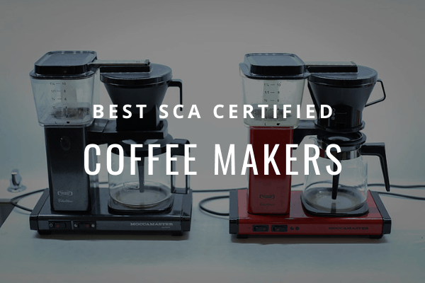 best SCAA coffee makers