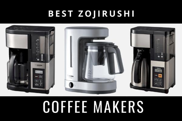 zojirushi coffee makers